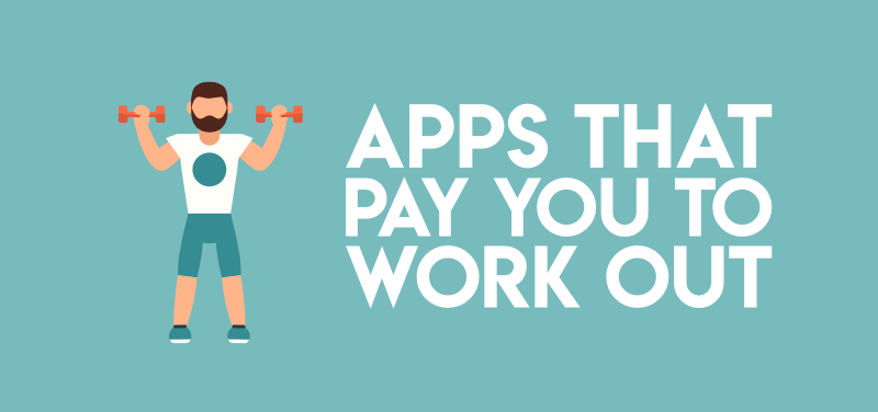Get paid to work out apps