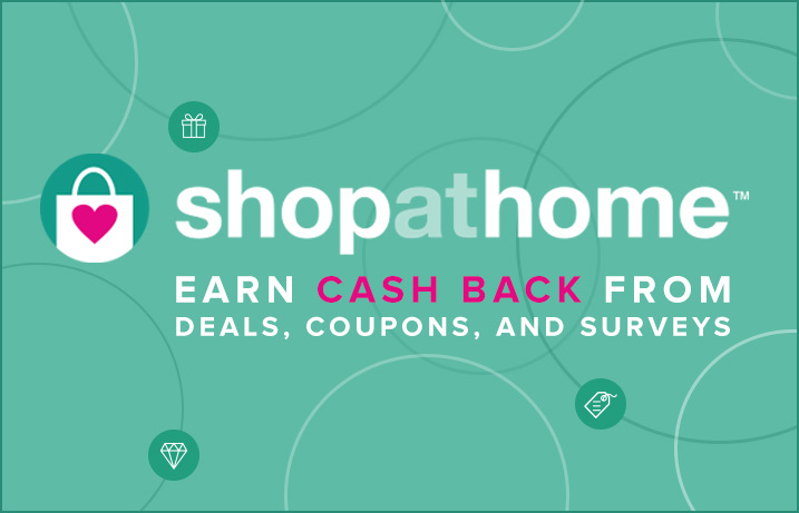 ShopAtHome earn cash back from deals, coupons and surveys