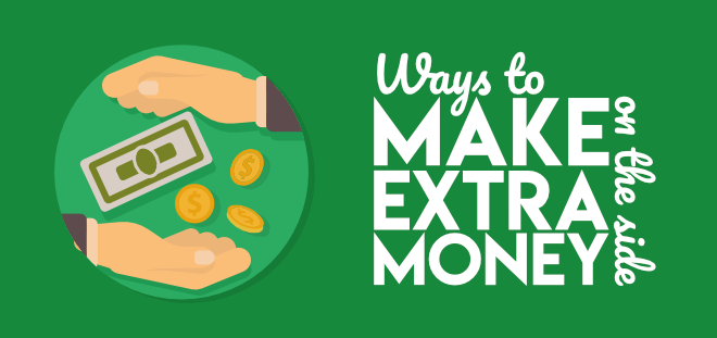 Ways to make extra money on the side