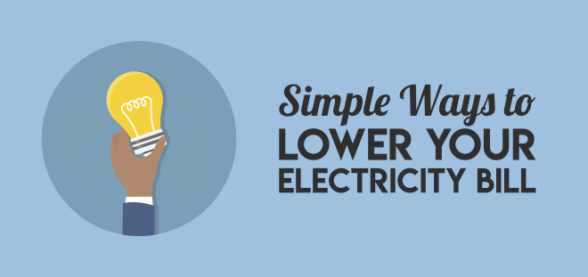 Simple ways to lower your electricity bill