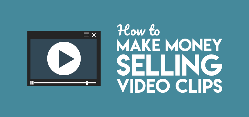 Make money selling videos