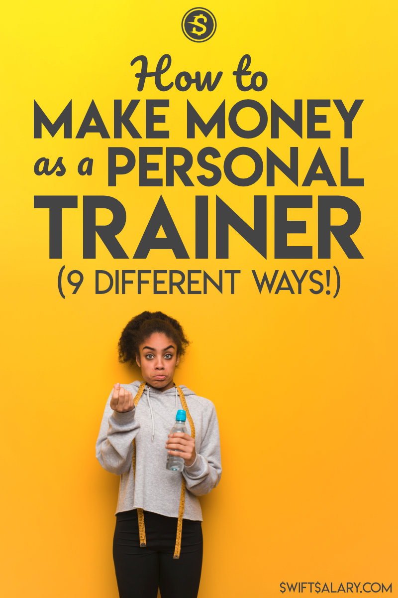 How to make money money as a personal trainer