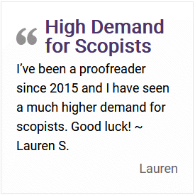 Proofreader saying she found a higher demand for scoping