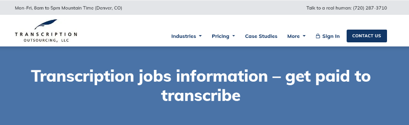 Transcription outsourcing LLC job preview