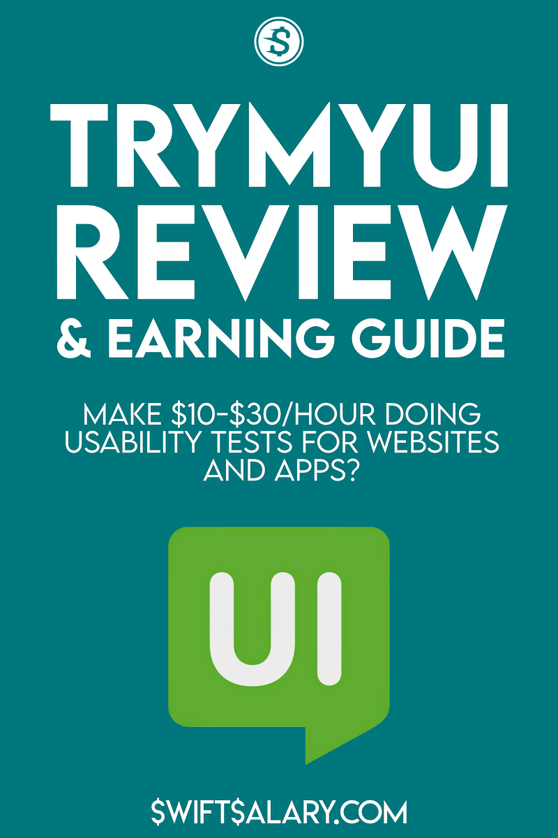 TryMyUI review and earning guide: make $10-$30/hour doing usability tests for websites and apps