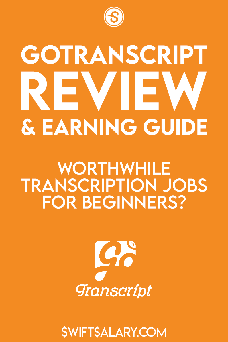 GoTranscript review and earning guide: worthwhile transcription jobs for beginners?