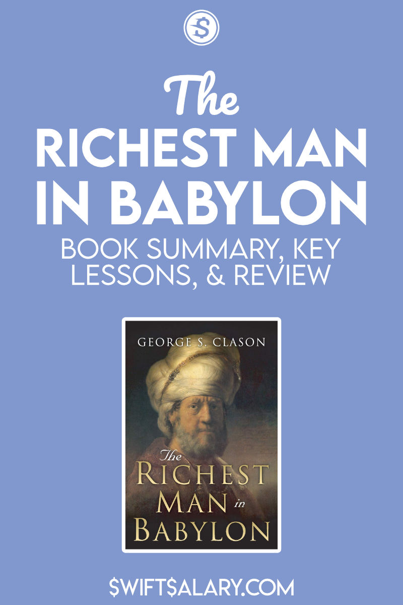 The Richest Man In Babylon summary, review, and key lessons